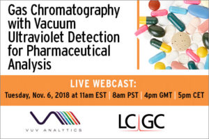 LCGC Webinar: Pharmaceutical Analysis by GC-VUV