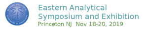 Eastern Analytical Symposium 2019 @ Crowne Plaza Princeton Conference Center | New Jersey | United States