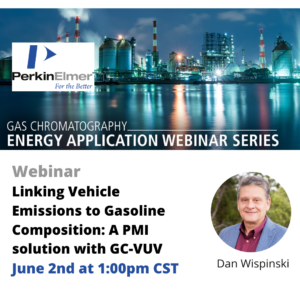 Webinar: Linking Vehicle Emissions to Gasoline Composition: A PMI solution with GC-VUV